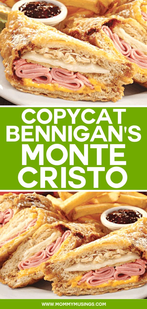 Bennigans Monte Cristo