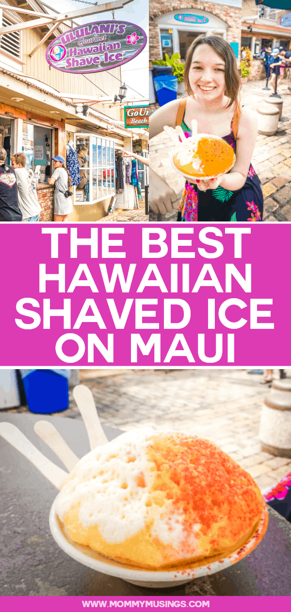 best hawaiian shaved ice maui