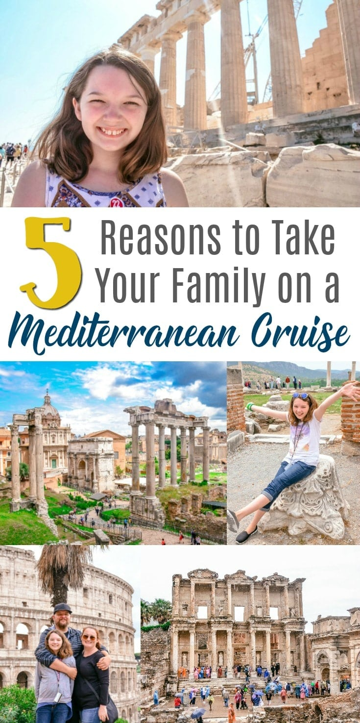 reasons to take your family on a Mediterranean cruise