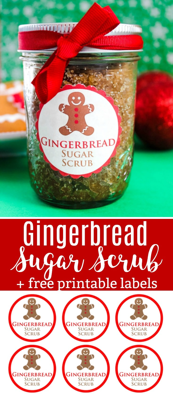 Gingerbread Sugar Scrub Recipe with Free Printable Labels - Perfect for Gift Giving!