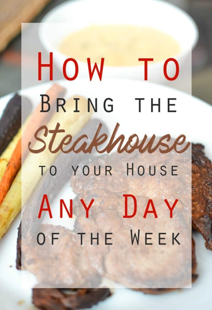 how to bring the steakhouse to your house idahoan