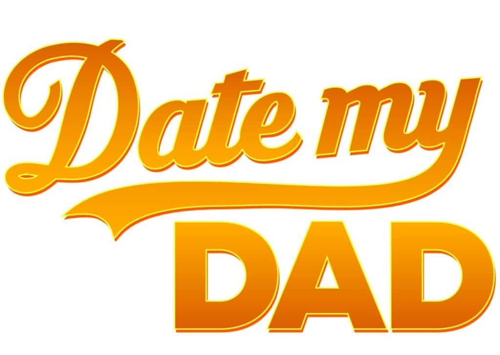 date my dad up tv