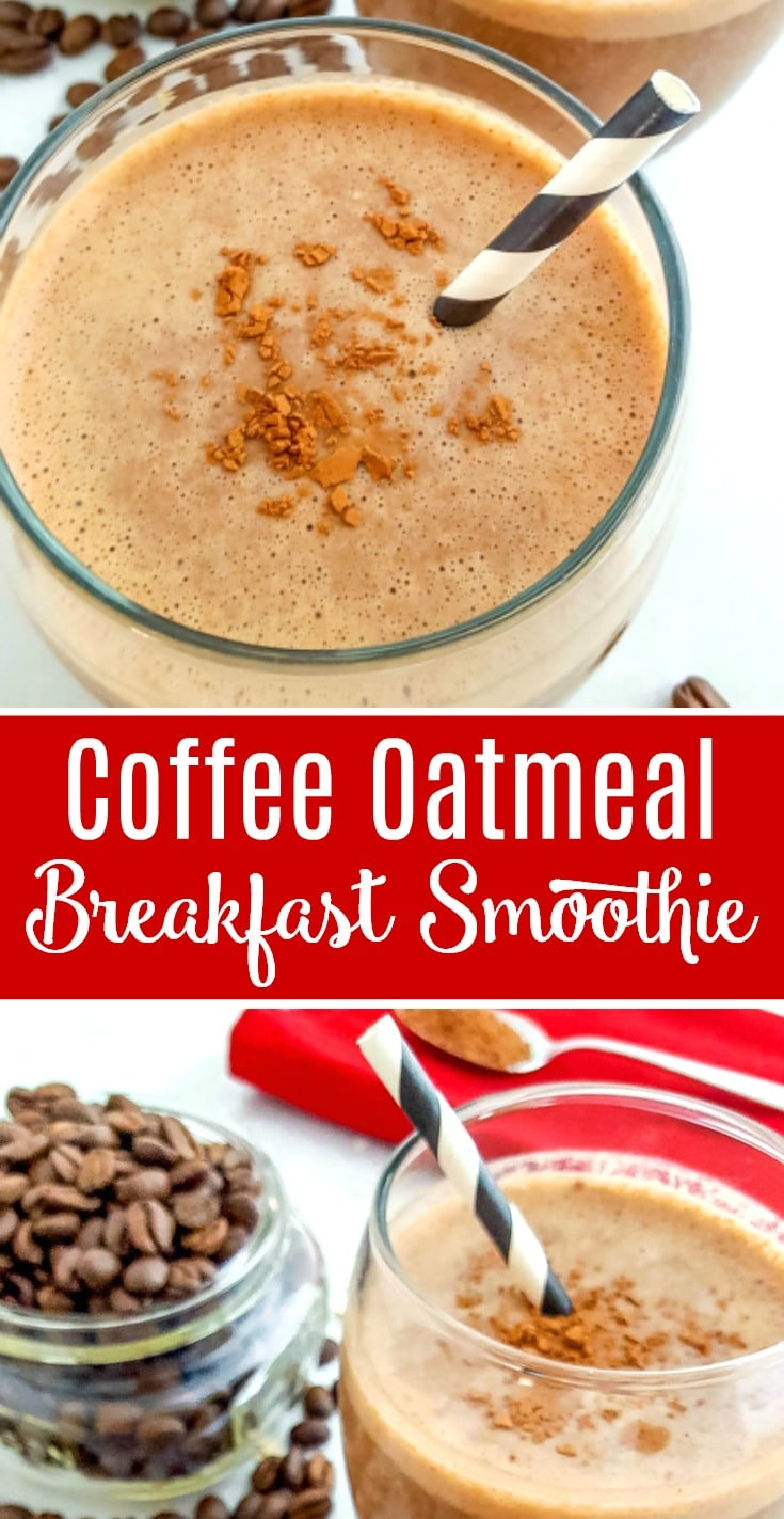 Coffee Oatmeal Breakfast Smoothie Recipe