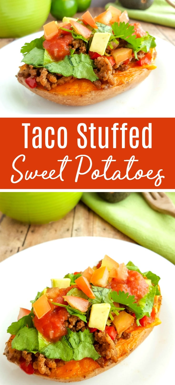 Taco Stuffed Sweet Potatoes Recipe | Whole30 Taco Sweet Potato