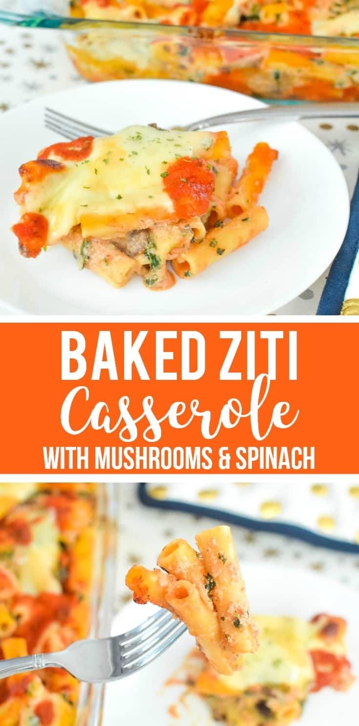 baked ziti casserole mushroom spinach