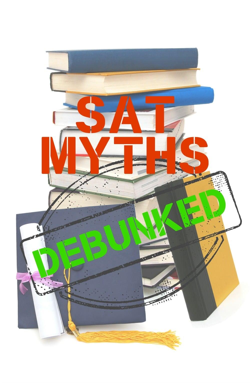 SAT Myths Debunked