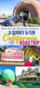 A Quirky California Road Trip