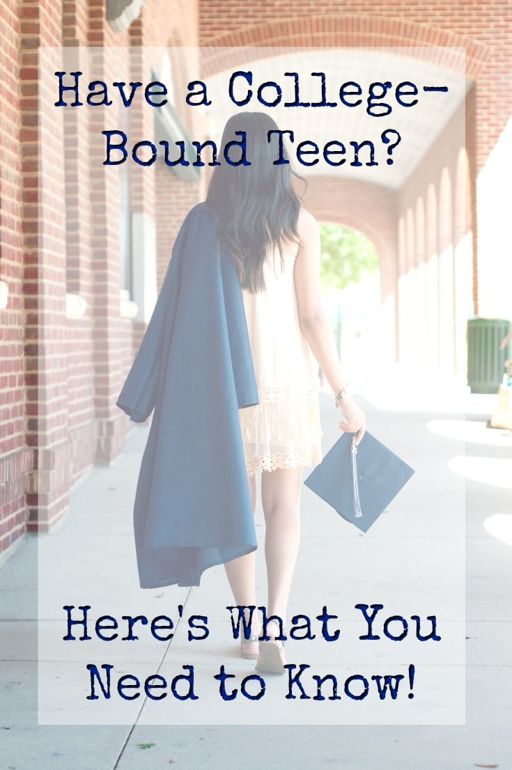 Have a College-Bound Teen? Here's What You Need to Know
