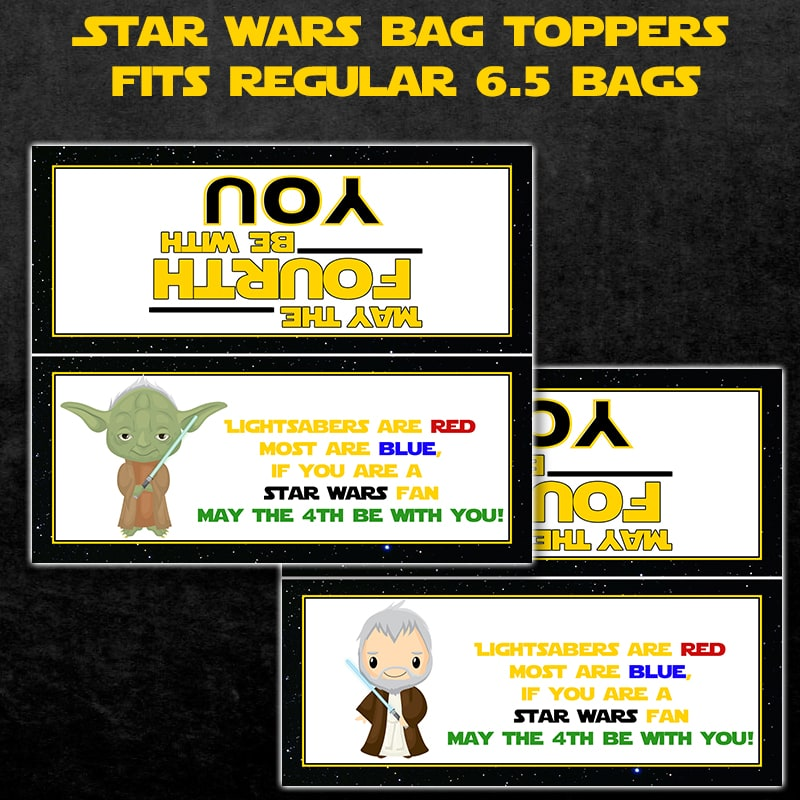May the 4th Be With You Printable Bag Toppers