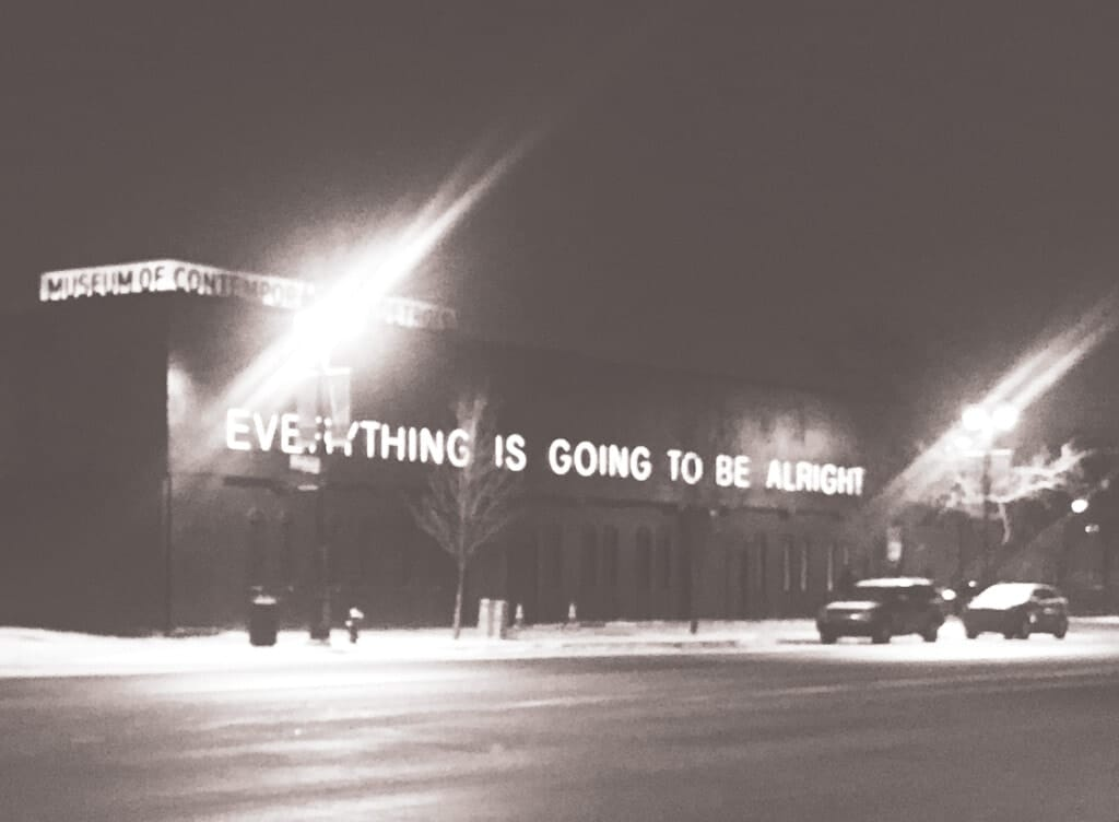 everything is going to be alright quote on building