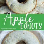 photo collage of easy recipe to make apple donuts at home