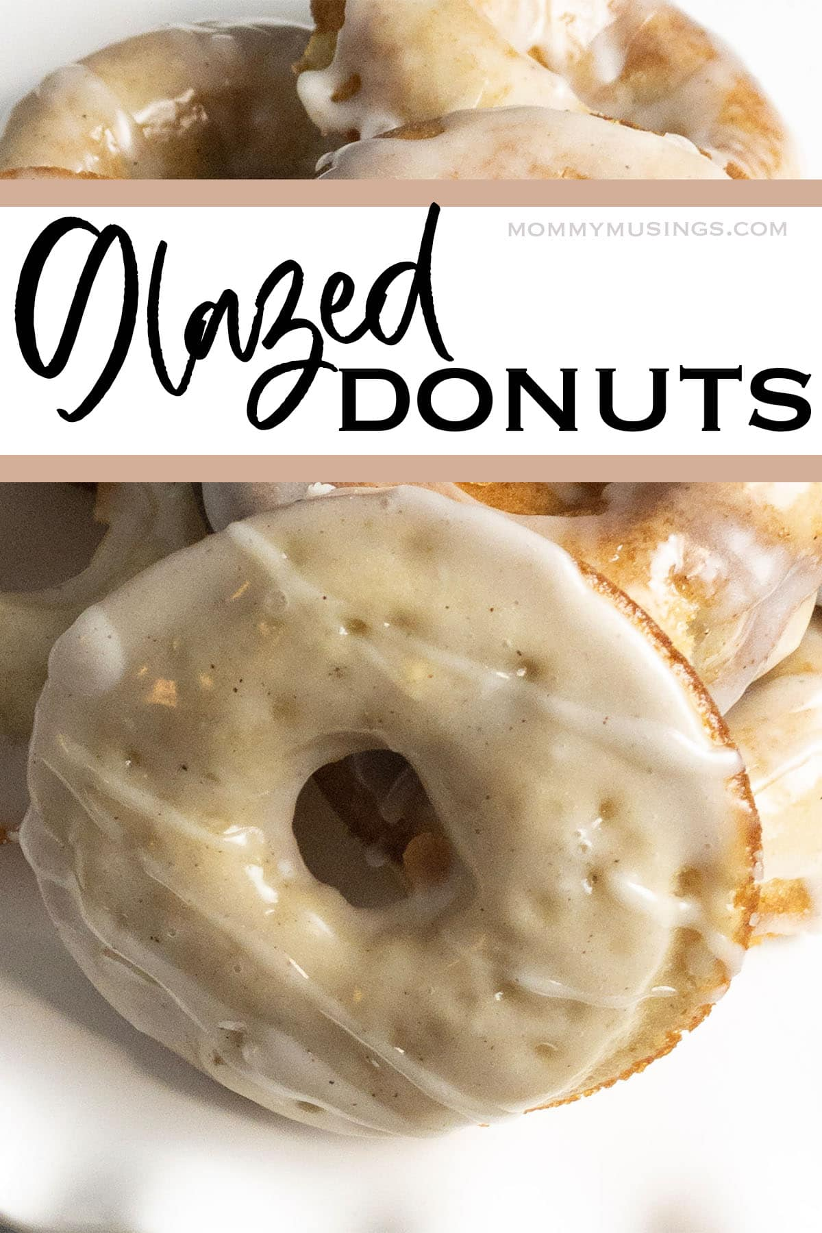 easy homemade glazed donuts with text which reads glazed donuts