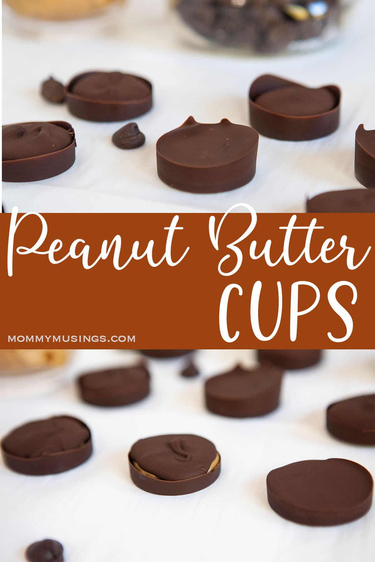 homemade reeces cups candies with text which reads peanut butter cups