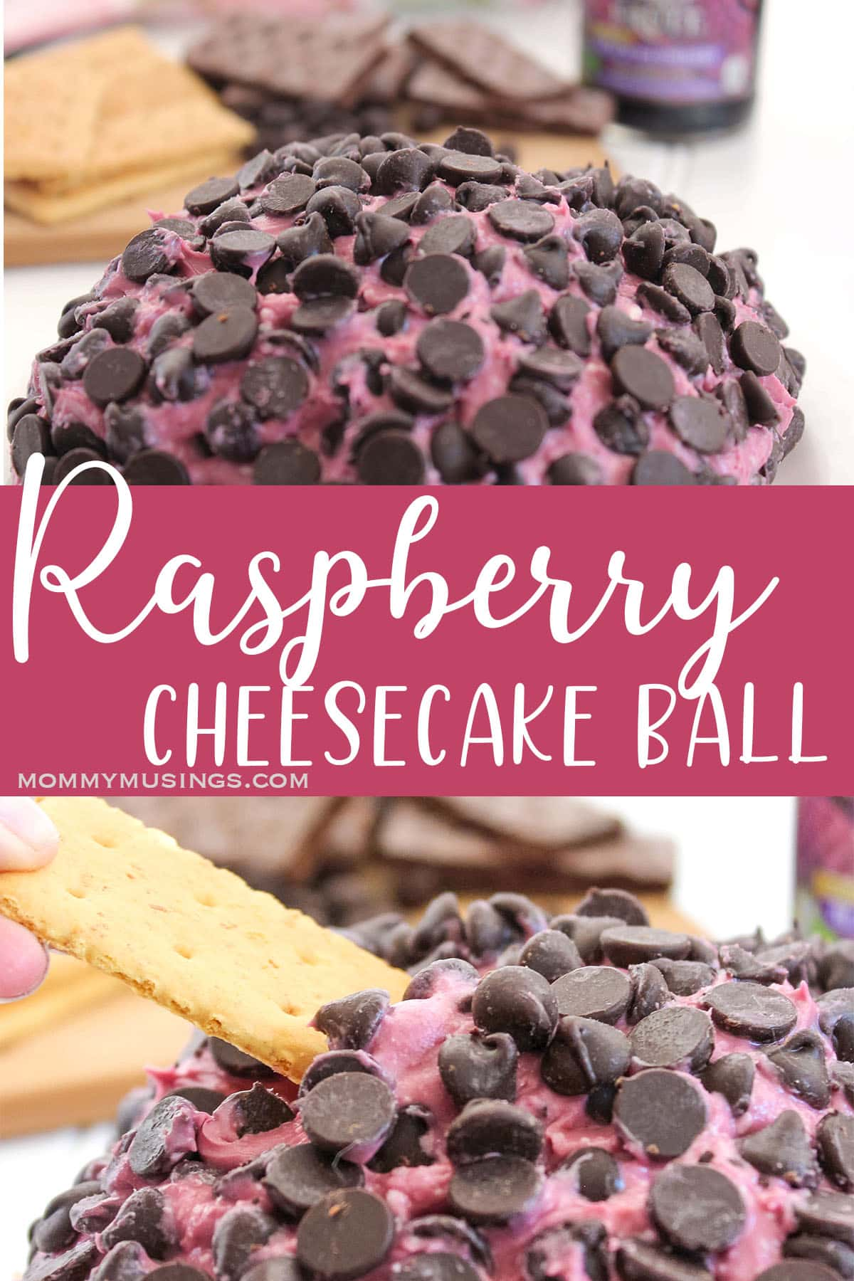 photo collage of easy cheesecake ball with raspberries and chocolate chips with text which reads raspberry chreesecake ball