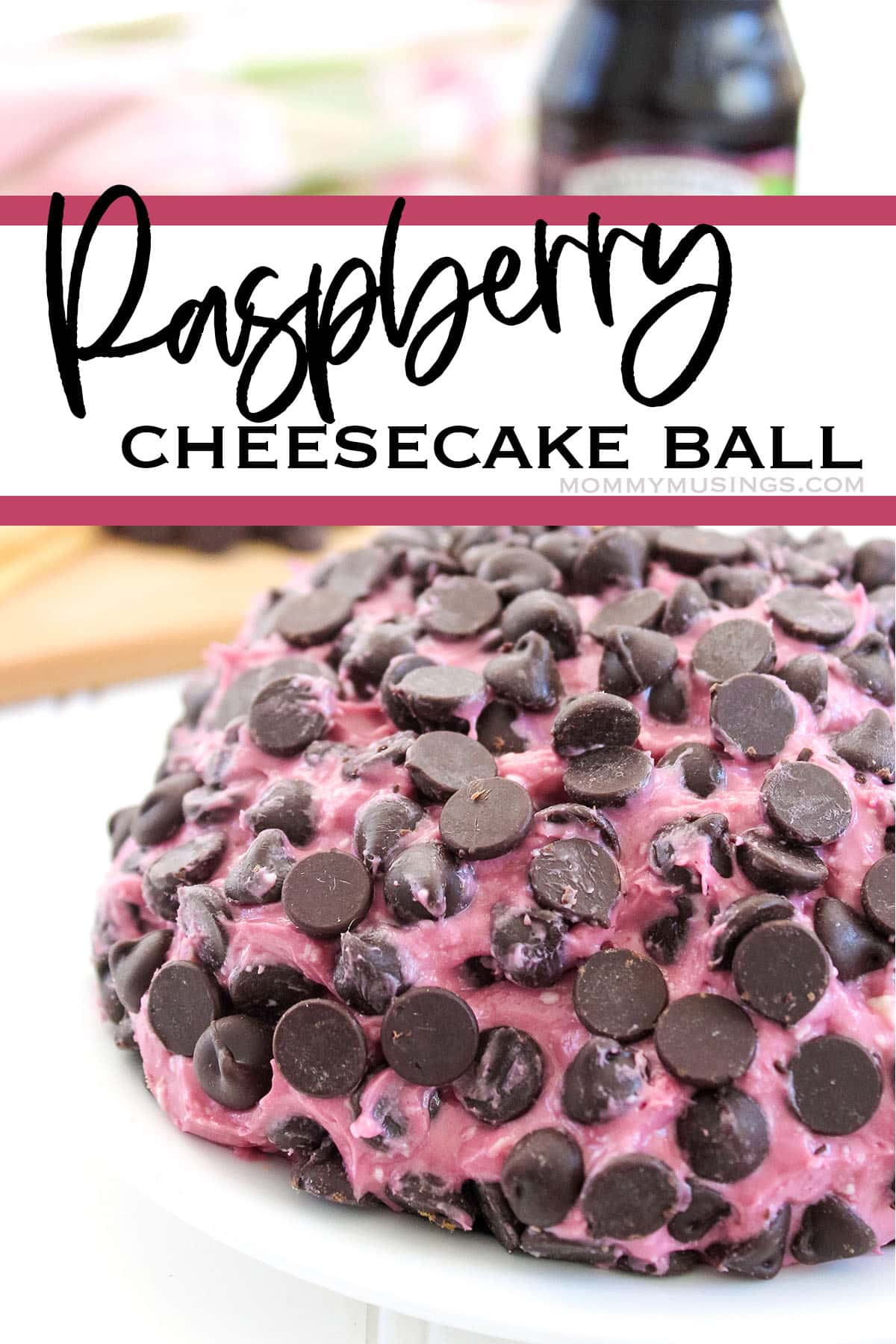 easy holiday dessert raspberry cheesecake ball with text which reads raspberry cheesecake ball