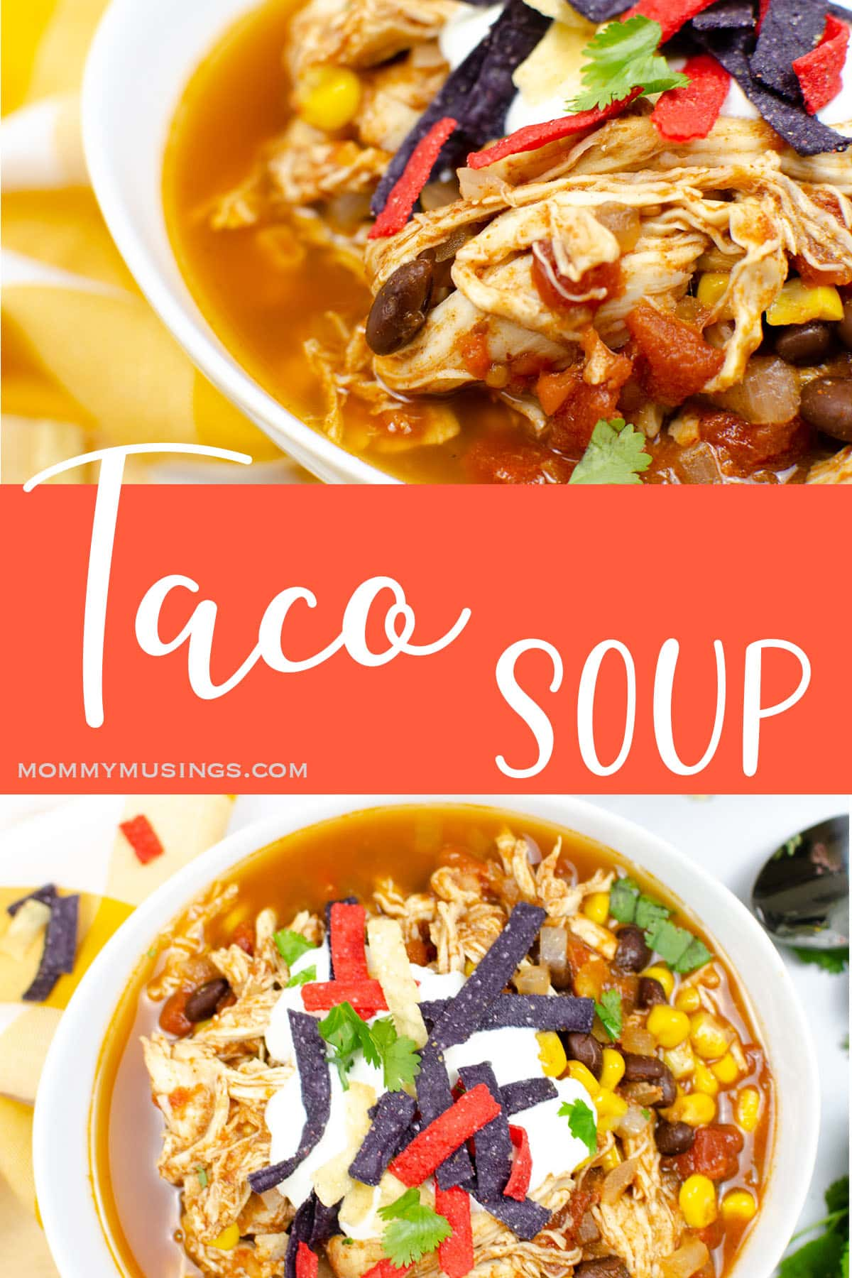photo collage of a bowl of taco soup with text which reads taco soup