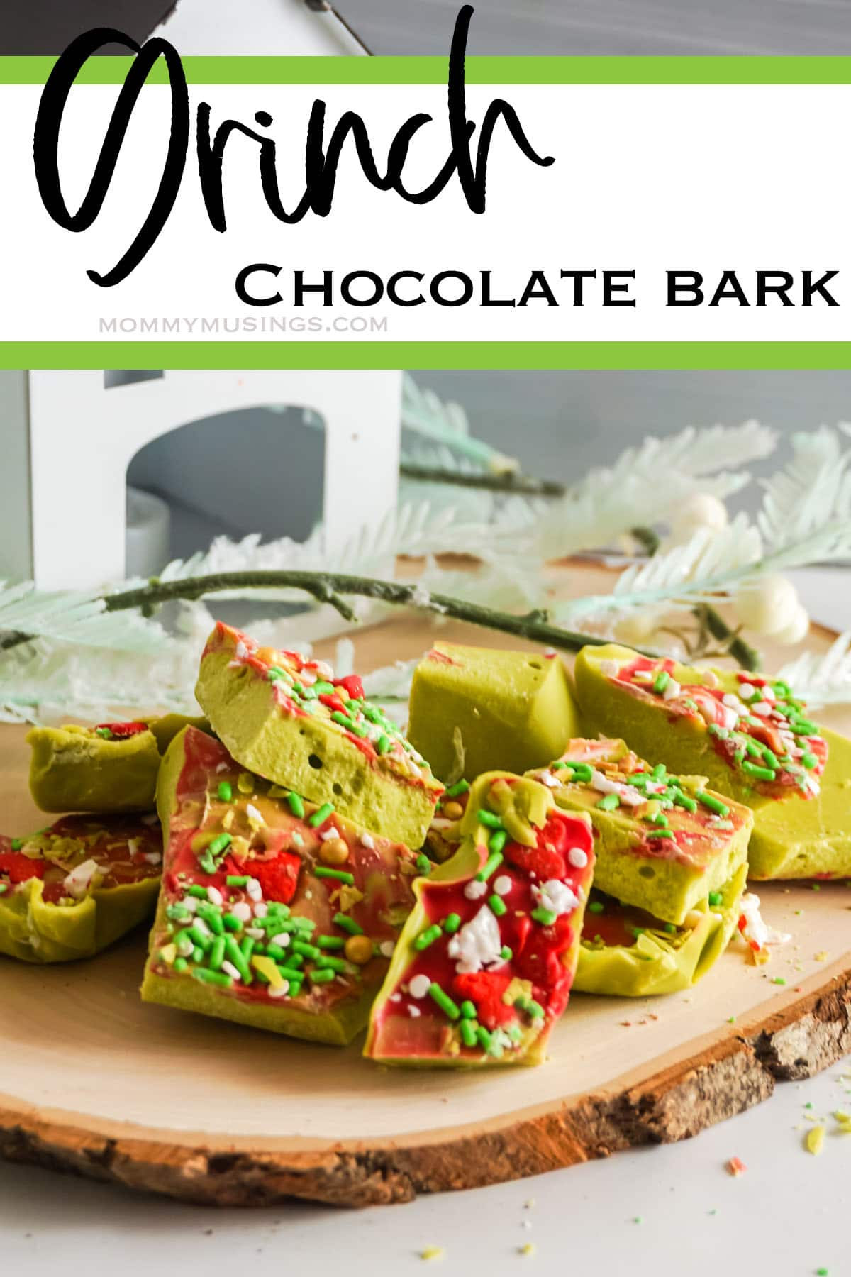 easy DIY grinch chocolate bark with text which reads grinch chocolate bark