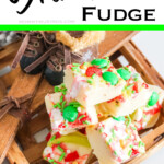 easy grinch fudge for christmas with text which reads grinch fudge
