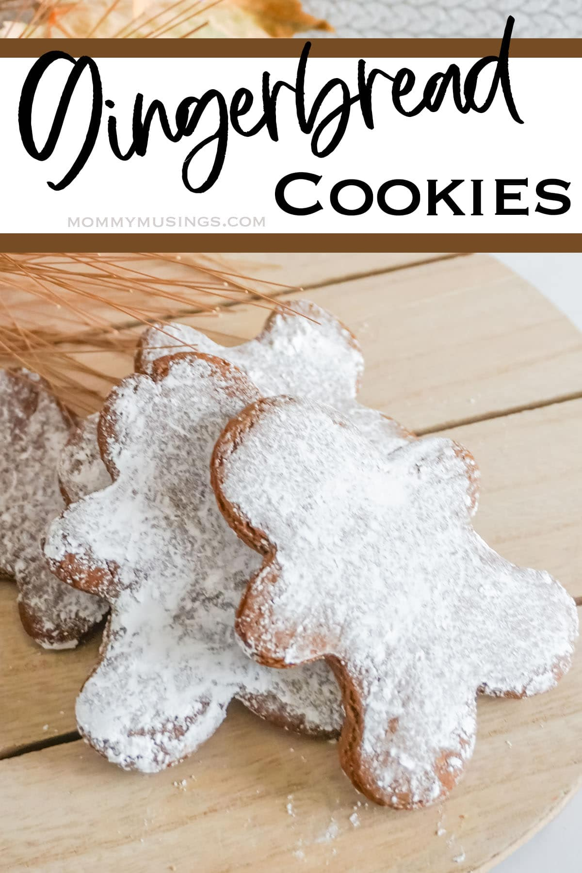 easy gingerbread cookie recipe with text which reads gingerbread cookies