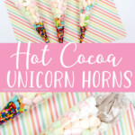 photo collage of easy hot cocoa gift idea with text which reads hot cocoa unicorn horns