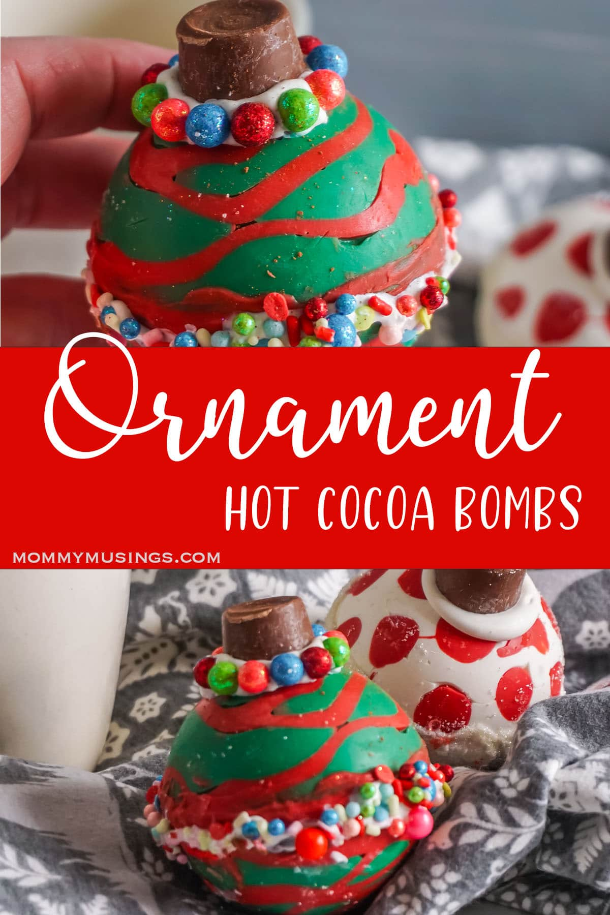 photo collage of holiday ornament hot cocoa bombs with text which reads Ornament Hot cocoa bombs