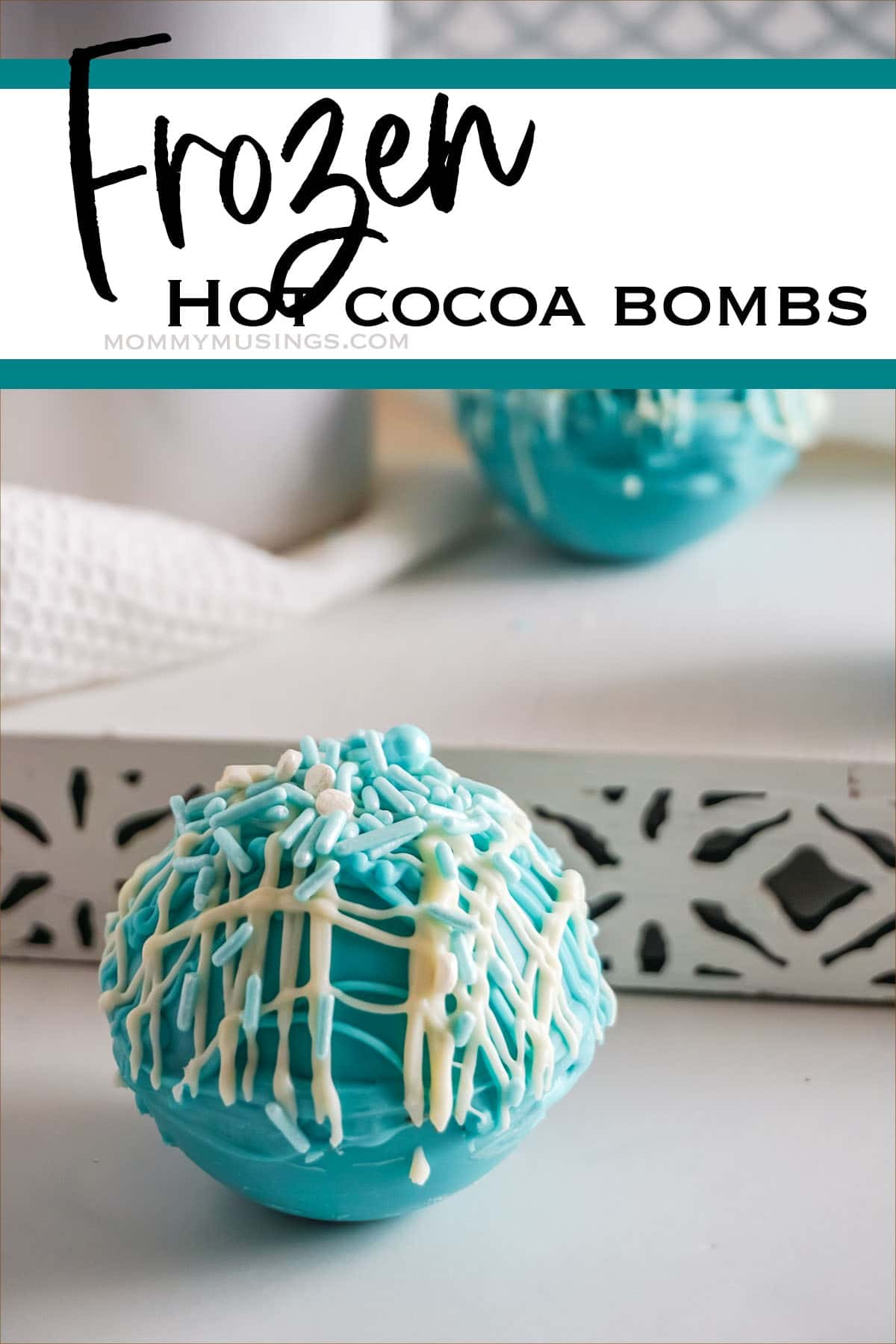 Frozen inspired Hot Cocoa Bombs with text which reads Frozen Hot Cocoa Bombs