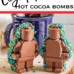lego figure hot cocoa bomb with text which reads Lego Man Hot Cocoa Bombs