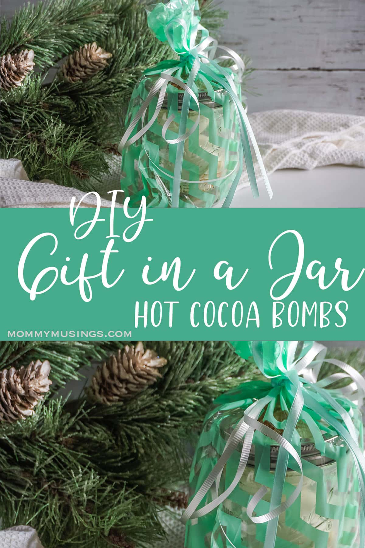 photo collage of easy Mason Jar Gift Hot Cocoa Bombs with text which reads diy gift in a jar hot cocoa recipes
