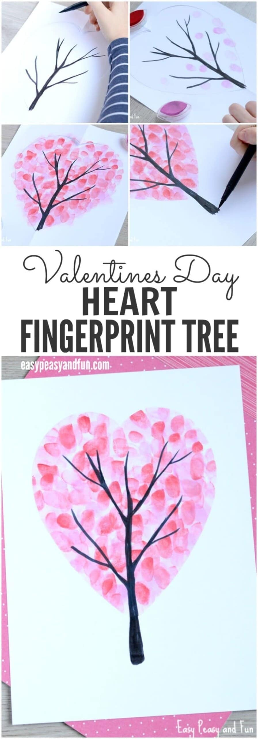"Bottom photo: A white piece of paper with a dark tree trunk surrounded with pink fingerprints to make a tree shape. Middle: the black text ""Valentine's Day Heart Fingerprint tree"". Top: 4 step by step pictures of the craft"