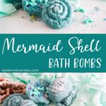 photo collage of DIY Mermaid Shell Bath Bombs with text which reads mermaid shell bath bombs