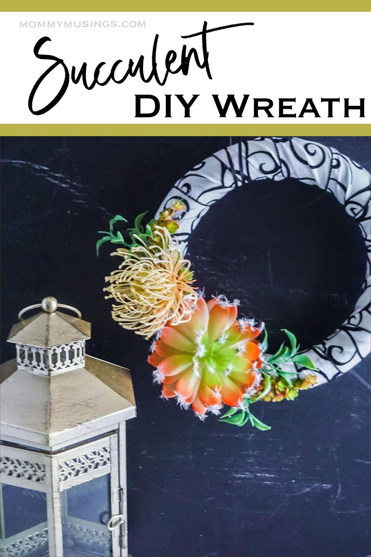 DIY Succulent Wreath with text which reads succulent diy wreath