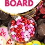 Valentine charcuterie board