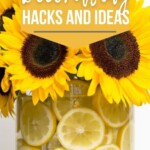 26 Easy Spring Decorating Hacks and Ideas. UNderneath is a galss vase filled with sunflowers, with lemon slices around the outside