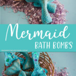 photo collage of easy DIY Mermaid Bath Bombs with text mermaid bath bombs
