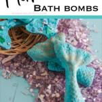 easy DIY Mermaid Bath Bombs with text which reads mermaid bath bombs