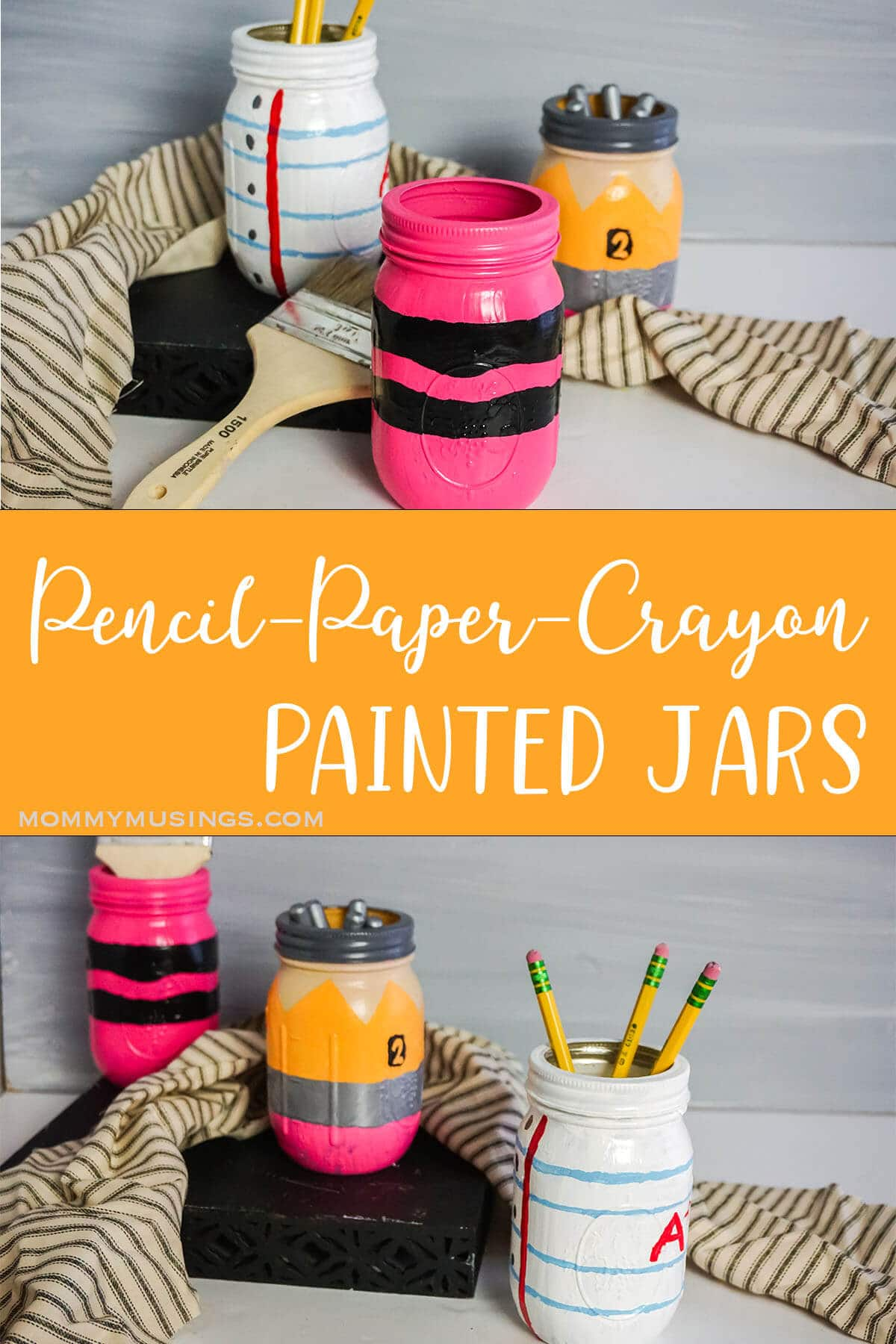 photo collage of painted jars for teacher appreciation gifts with text which reads pencil paper and crayon painted jars