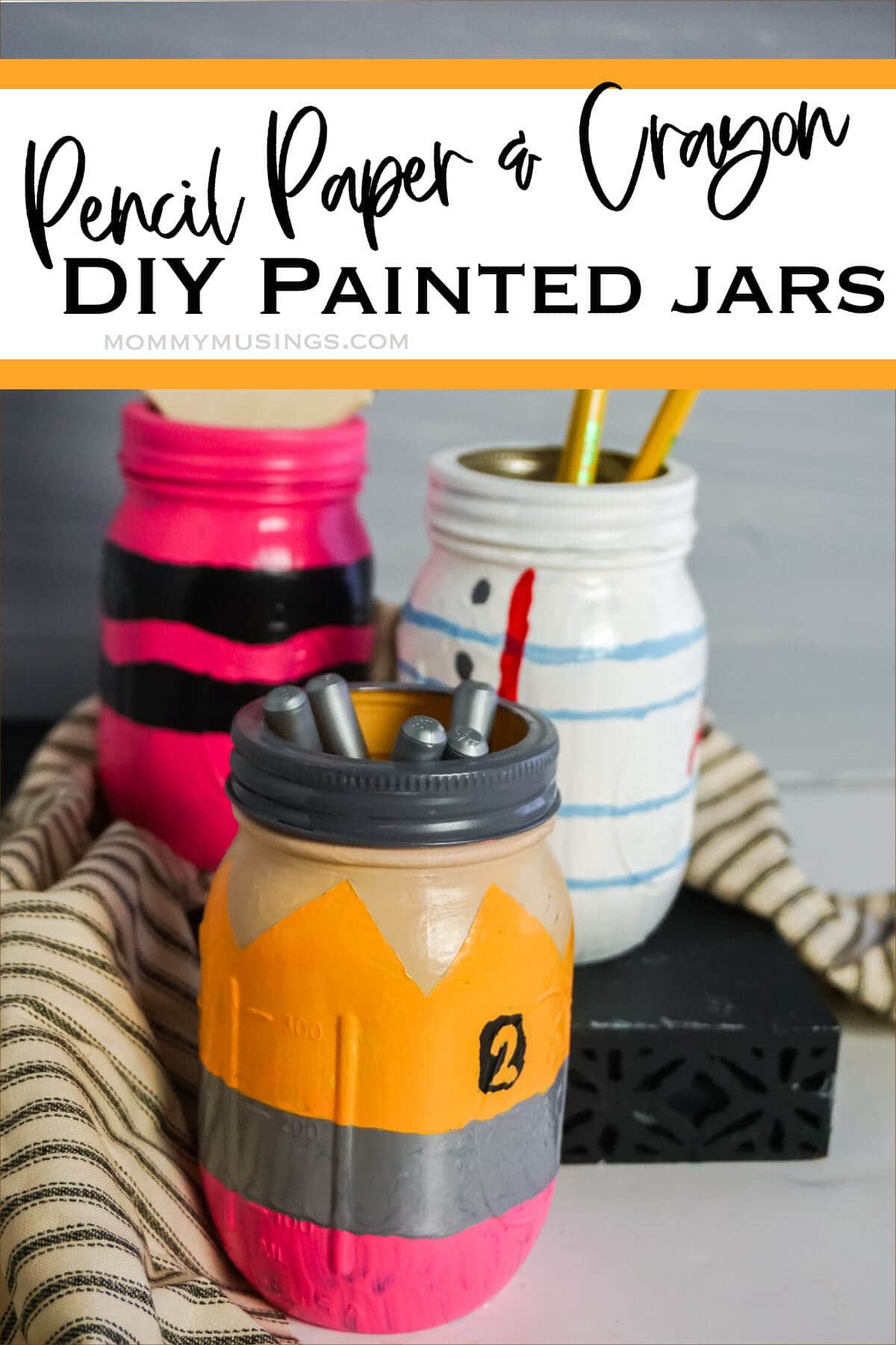 teacher appreciation painted mason jars with text which reads pencil paper and crayon painted jars
