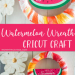 photo collage of summer watermelon wreath with text which reads watermelon wreath cricut craft