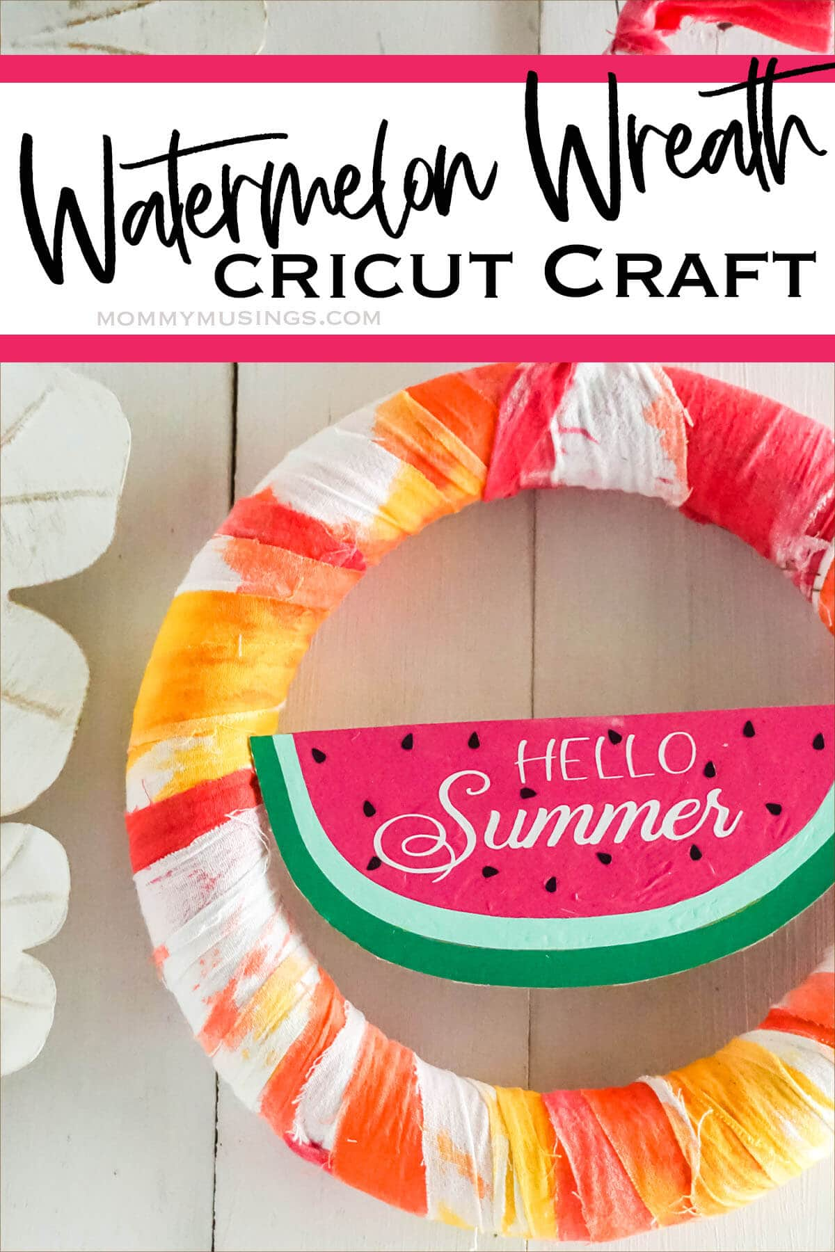 easy summer wreath with text which reads watermelon wreath cricut craft