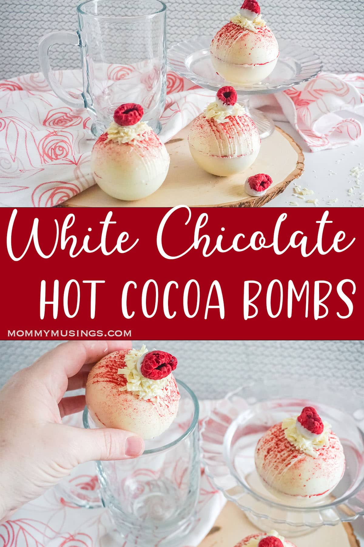 photo collage of easy hot cocoa bombs with white chocolate and raspberry flavor with text which reads white chocolate hot cocoa bombs