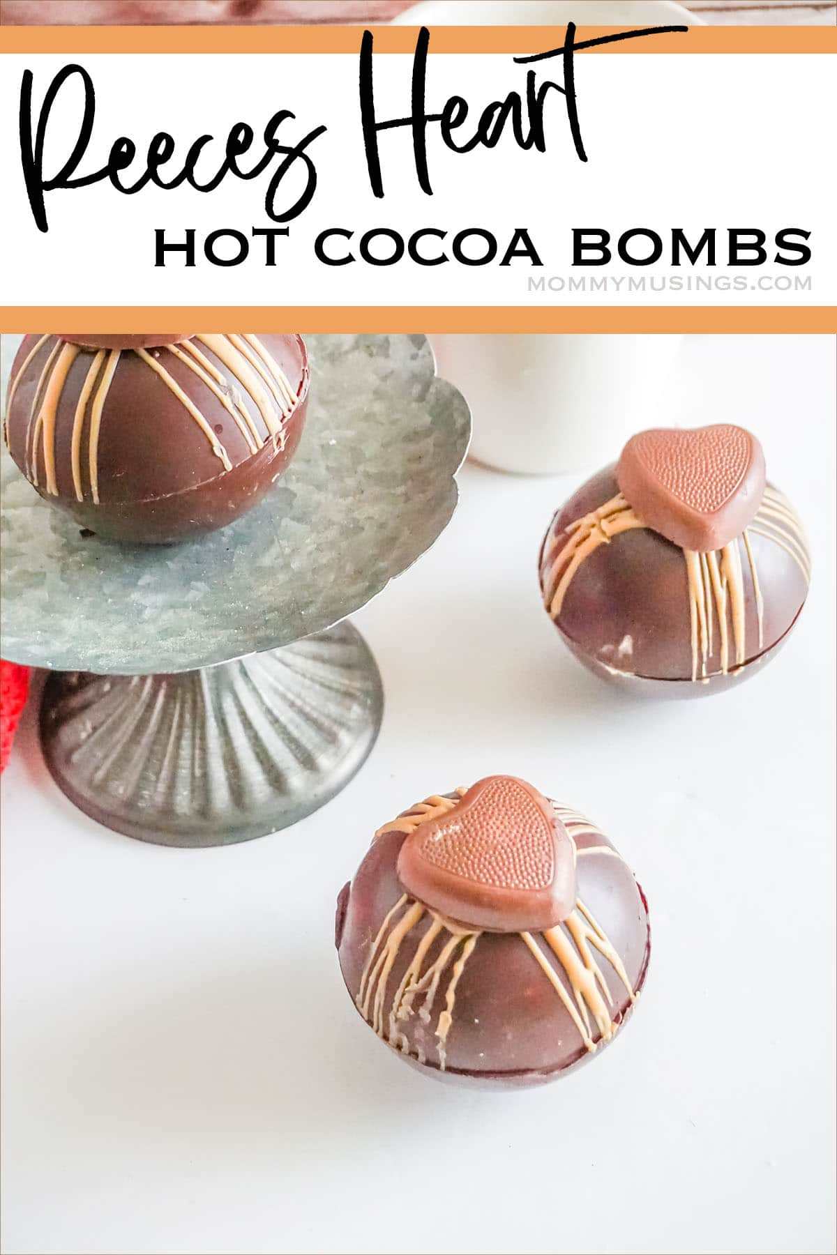 reeces hot cocoa bombs with text which reads reeces heart hot cocoa bombs