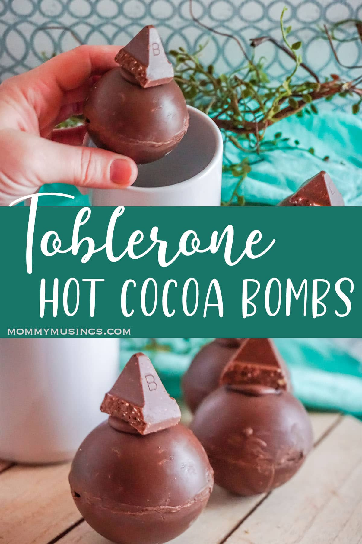 photo collage of candy topped hot cocoa bombs with text which reads toblerone hot cocoa bombs